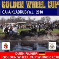 DUEN RAINER GER GOLDEN WHEEL CUP WINNER TEAM DRIVING 2010 CAI-A Kladruby FINAL of GOLDEN WHEEL CUP Four in Hand Driving. ALSO PARTNER OF GOLDEN WHEEL CUP TEAM DRIVING was CAI-A ALTENFELDEN 2009 & CAI-A KLADRUBY 2009. DUEN Started in all 3 Competion of Golden Wheel CUP Place...THANKS a LOT all THE BEST for the World Champion SHIP...Qualification and SEE YOU ALSO in ALTENFELDEN 2010.