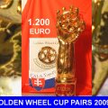Golden Wheel CUP Winner Price Pairs Driving 2009, 1200 EURO first Place and the Golden Wheel CUP Trophy in GOLD, Golden Wheel CUP Glas Pocal, Golden Wheel CAP, Golden Wheel T Shirt Eddition 2009, Golden Wheel CUP Medail