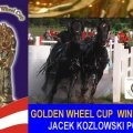 JACEK KOZLOWSKI POL Golden Wheel CUP Winner he get&acute;s 1.200 EURO and the Golden Wheel CUP Trophy in GOLD.&nbsp; GOLDEN WHEEL CUP DREAM TEAM from POLAND 2009......<br />