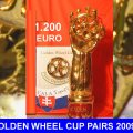 GOLDEN WHEEL CUP TROPHY Pairs Driving 1.200 EURO for the Winner and the Golden Wheel CUP Trophy in GOLD.