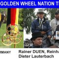 GERMANY TEAM I Winner of the Stefans Golden Wheel Nation TEAM Price 2009 _CAI-A Altenfelden Best of Single Pairs Team Driving are: Dieter Lauterbach , Reinhard Burggraf , Rainer DUEN
