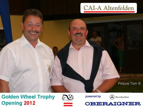 Mercedes Benz Oberaigner talk to Georg Moser Winner of the Golden Wheel CUP 2011 , and Winner of the CAI-A Altenfelden 2011 Pairs Driving ....